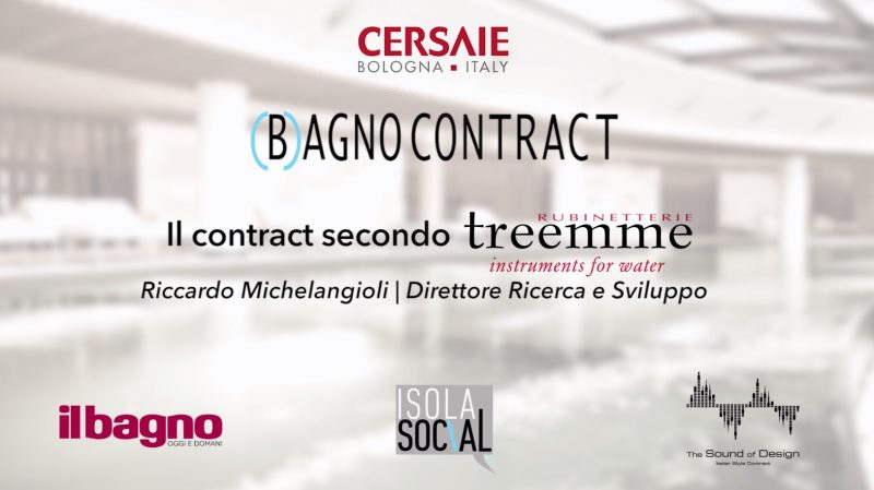 (B)agno Contract a Cersaie 2018 | Rubinetterie Treemme