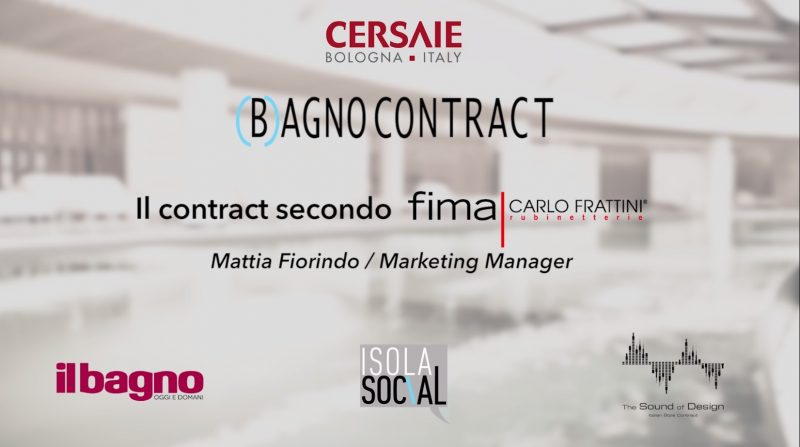 (B)agno Contract a Cersaie | Fima Carlo Frattini