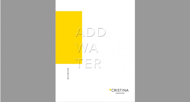 ADD Water: il nuovo catalogo di Cristina Rubinetterie