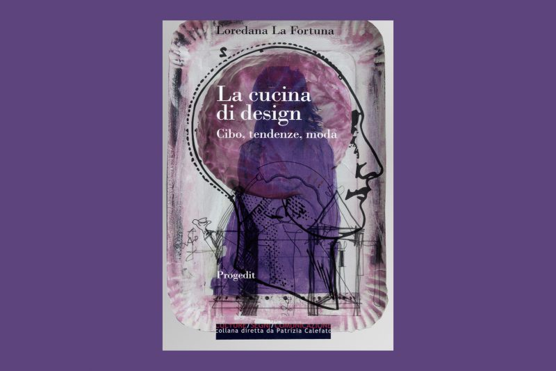 """""""La cucina di design"""" di Loredana La Fortuna: il commento di Oscar G. Colli"""